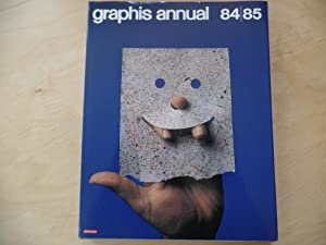 Graphis Annual 84/85 The International Annual of Advertising and Editorial Graphics, Das internat...