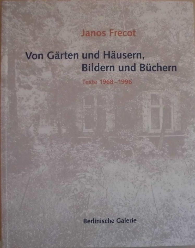 Von Gärten und Häusern, Bildern und Büchern