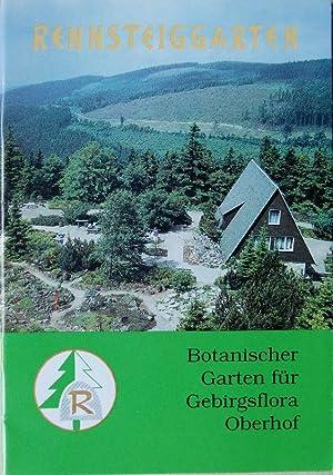 Rennsteiggarten Botanischer Garten für Gebirgsflora: Klotz, Gerhard u.