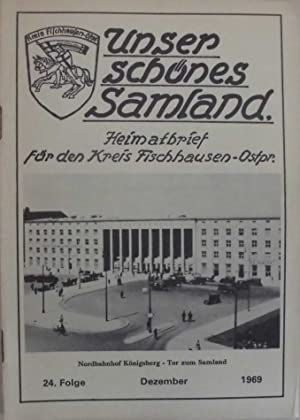 Unser schönes Samland - Heimatbrief für den: Kreisauschuß Fischhausen (Hrsg.)