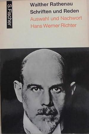 Schriften und Reden - Auswahl und Nachwort: Rathenau, Walther