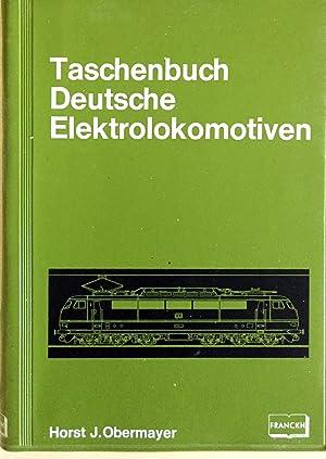 Taschenbuch Deutsche Elektrolokomotiven: Obermayer, Horst J.