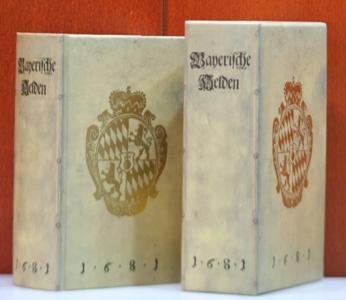 Schau-Plaz Bayerischer Helden. Das ist Auführlicher Entwurff aller Bayerischen Herzoge Von Teut an Biß auf jezige Zeit in Teutscher Helden-Sprach beschriben Von J. U. M.