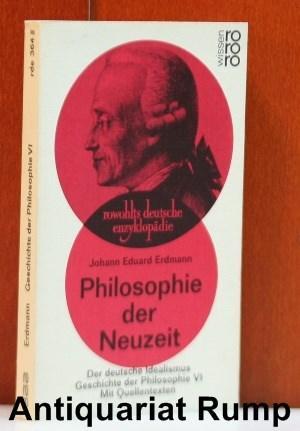 Geschichte der Philosophie VI. Philosophie der Neuzeit.: Erdmann, Johann Eduard: