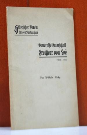 Generalfeldmarschall Freiherr von Loe (1828-1908). (Historischer Verein: Kisky, Wilhelm: