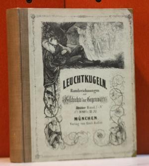 Leuchtkugeln. Randzeichnungen zur Geschichte der Gegenwart. Erster