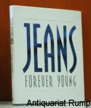 Jeans. Forever young.: Dartmann, Lisa, Susann Hartung und Eva-Susanne Krah: