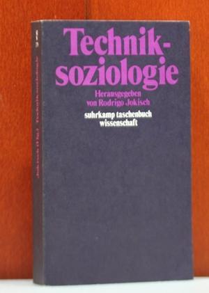 Techniksoziologie. Herausgegeben von Rodrigo Jokisch. (Suhrkamp-Taschenbuch Wissenschaft;: Jokisch, Rodrigo (Hrsg.):