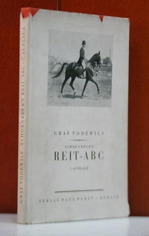 Reit-ABC kurze Anleitung zum Erlernen des Reitens: Schoenbeck, R.: