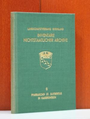 Inventar des Archivs der Pfarrkirche St. Suitbertus: Rotthoff, Guido: