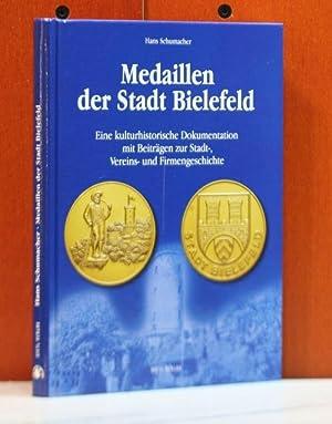 Medaillen der Stadt Bielefeld. Eine kulturhistorische Dokumentation: Schumacher, Hans:
