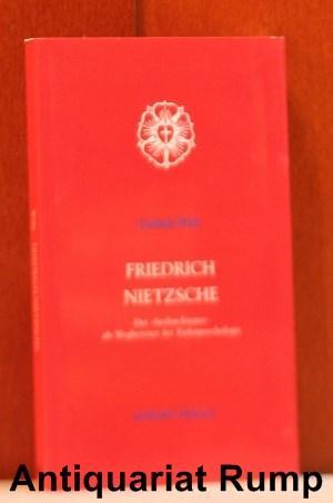 """Friedrich Nietzsche. Der """"Seelen-Errater"""" als Wegbereiter der: Wehr, Gerhard:"""