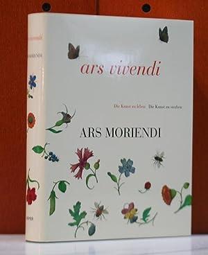 Ars vivendi, ars moriendi. Die Kunst zu: Plotzek, Joachim M.: