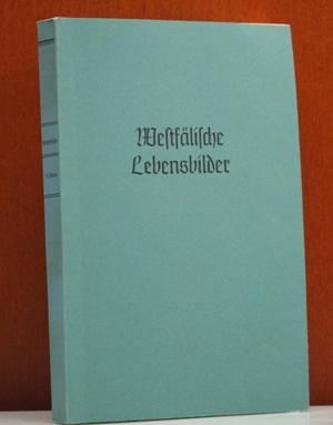 Westfälische Lebensbilder Band XI. Im Auftrage der