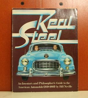 Real Steel an Investors & Philosophers Guide: Neville, Bill: