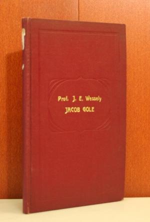 Jacob Gole. Verzeichnis seiner Kupferstiche und Schabkunstblätter.: Wessely, J. E.: