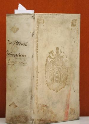 Rationarium temporum. In partes duas, libros tredecim: Petavius, Dionysius (Petau,