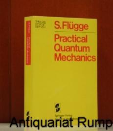 Practical quantum mechanics. (Springer study edition): Flügge, Siegfried: