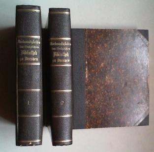 Die Merckwürdigkeiten der Königlichen Bibliotheck zu Dreßden ausführlich ...