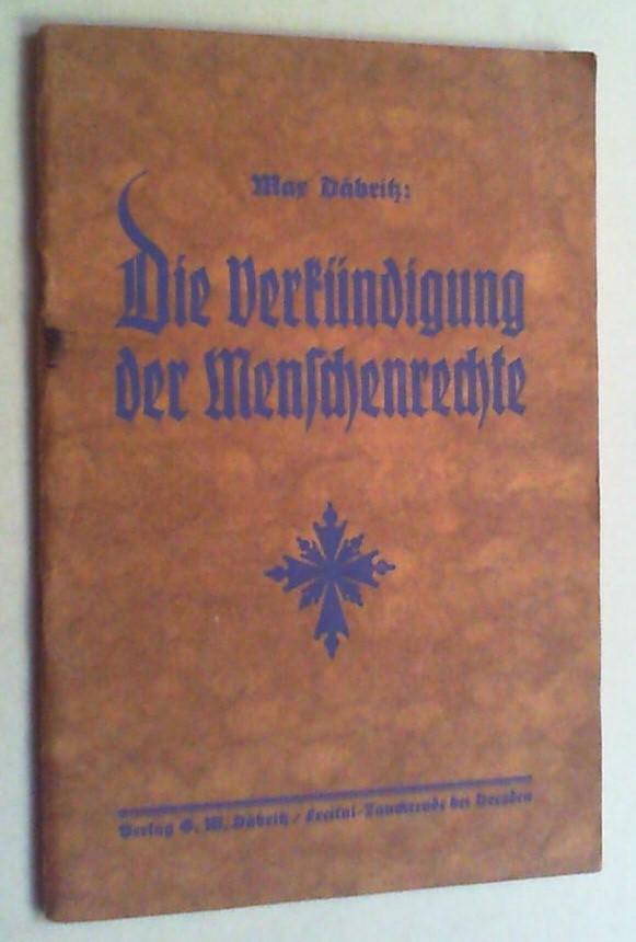 Die Verkündigung der Menschenrechte. 11.-20. Tsd.: Däbritz, Max: