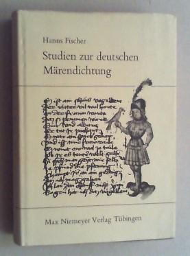 Studien zur deutschen Märendichtung.: Fischer, Hanns: