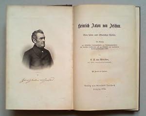 Heinrich Anton von Zeschau. Sein Leben und öffentliches Wirken. Ein Beitrag zur Sä...