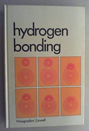 Hydrogen Bonding.: Vinogradov, Serge N. and Robert H. Linnell: