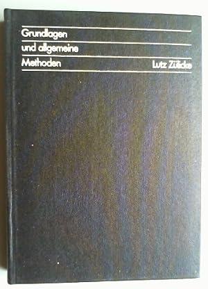 Quantenchemie. Ein Lehrgang. Bd. I: Grundlagen und allgemeine Methoden.: Zülicke, Lutz: