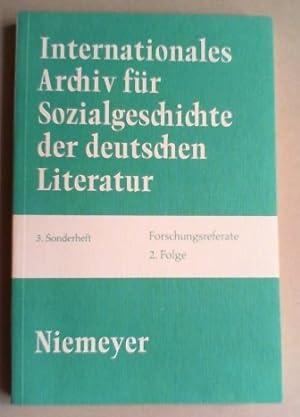 Internationales Archiv für Sozialgeschichte der deutschen Literatur. Forschungsreferate. 2. ...