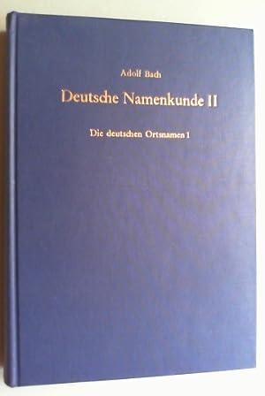 Deutsche Namenkunde. Bd. II, 1 (von 2): Einleitung. Zur Laut- und Formlehre, zur Satzfügung, ...