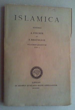 Islamica. Zeitschrift für die Erforschung der Sprachen und der Kulturen der islamischen V&ouml...