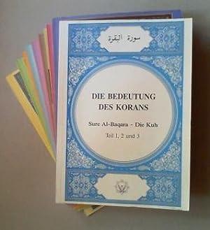 Die Bedeutung des Korans. Tle. 1-15 (=