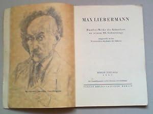 Max Liebermann. Hundert Werke des Künstlers zu seinem 80. Geburtstage ausgestellt in der ...