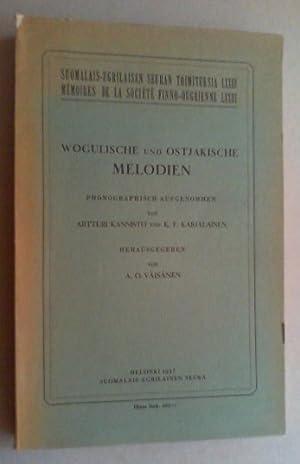 Wogulische und ostjakische Melodien. Phonographisch aufgenommen von Artturi Kannisto und K. F. ...