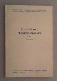 Vocabulaire Francais-Ngbaka.: Maes, Védaste:
