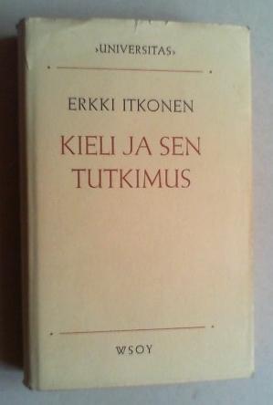 Kieli ja sen tutkimus.: Itkonen, Erkki: