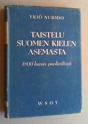 Taistelu suomen kielen asemasta 1800-luvun puolivälissä. Vuoden 1850 kielisään&...