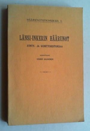 Länsi-Inkerin häärunot. Synty- ja kehityshistoriaa.: Salminen, Väinö: