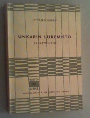 Unkarin lukemisto. Sanastoineen.: Nyirkos, Istvan: