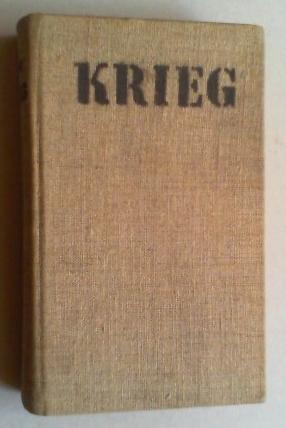 Krieg. (1.-10. Tsd.).: Renn, Ludwig, (Pseud.; d. i. Arnold F. Vieth von Golßenau):