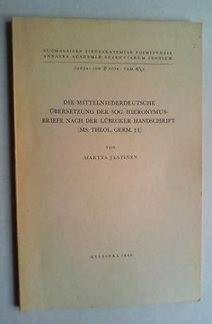 Die mittelniederdeutsche Übersetzung der sog. Hieronymus-Briefe nach der Lübecker ...