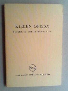 Kielen opissa. Tutkielmia kielitieteen alalta .: Vuorela, Toivo (Toim.):