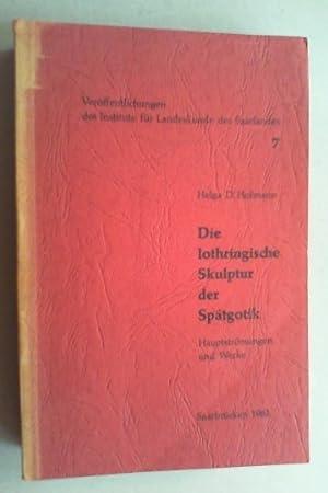 Die lothringische Skulptur der Spätgotik. Hauptströmungen und Werke (1390 - 1520).: ...