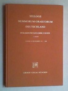 Sylloge Nummorum Graecorum Deutschland. Pfälzer Privatsammlungen Bd.: Nollé, Johannes: