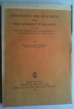 Geschichte der Bulgaren und der anderen Südslaven von der römischen Eroberung der ...