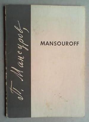 Mansouroff, geb. 1896. (Zeichnung, Ölbilder, Tempera). Eine: Lufft, Peter (Red.):