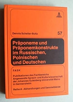 Präponeme und Präponemkonstrukte im Russischen, Polnischen und: Scheller-Boltz, Dennis: