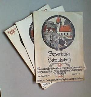 Bayerischer Heimatschutz. Monatsschrift des bayerischen Landesvereins für Heimatschutz, Verein...