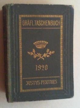 Gothaisches Genealogisches Taschenbuch der Gräflichen Häuser 1920. 93. Jahrgang.