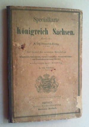 Specialkarte vom Königreich Sachsen. Auf Grund der neuesten Materialien nachgetragen unter ...